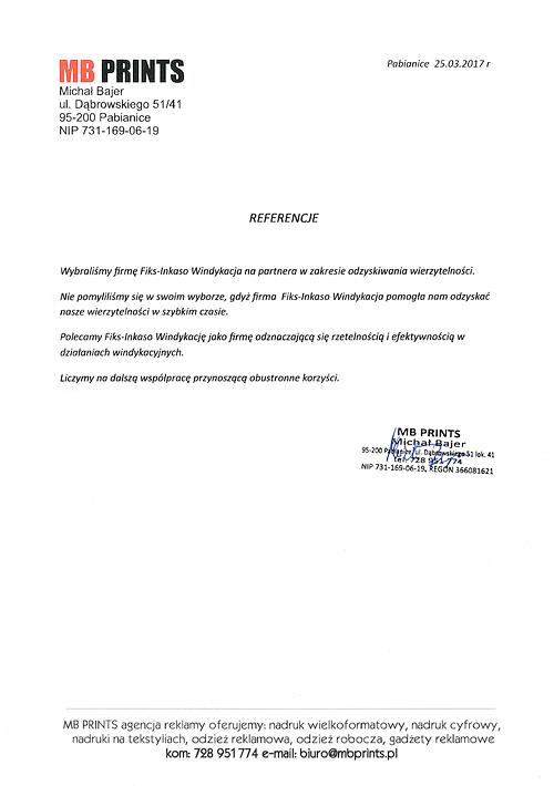 MB PRINTS Michał Bajer Polecamy do stałej współpracy. Rzetelna firma do odzyskiwania należności handlowych.